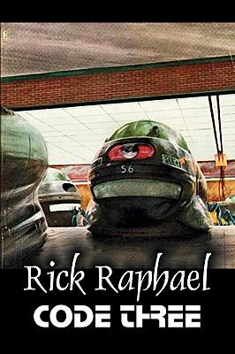 Code Three by Rick Raphael, Science Fiction, Adventure by Rick Raphael