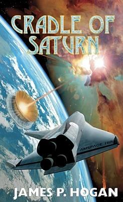 Cradle of Saturn by James P. Hogan
