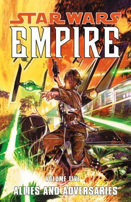 Star Wars: Empire, Volume 5: Allies and Adversaries by Brandon Badeaux, Jeremy Barlow, Ron Marz