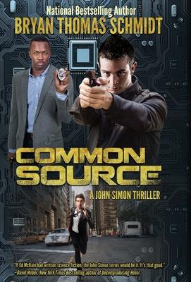 Common Source by Bryan Thomas Schmidt