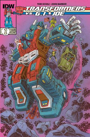 Transformers vs G.I. Joe, Vol. 2 by John Barber, Tom Scioli