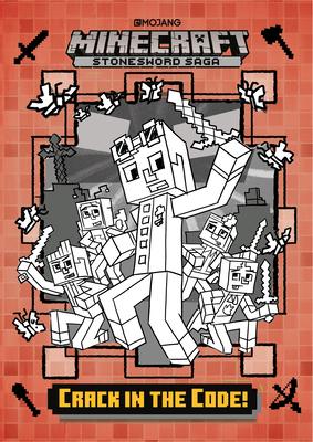 Crack in the Code! (Minecraft Stonesword Saga #1) by Nick Eliopulos