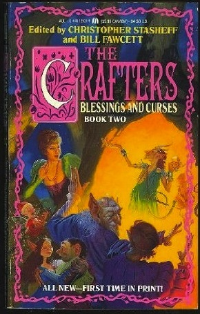Blessings and Curses by Christopher Stasheff, Bill Fawcett