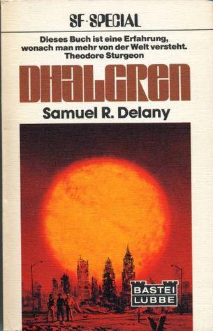 Dhalgren by Samuel R. Delany, Annette von Carpentier