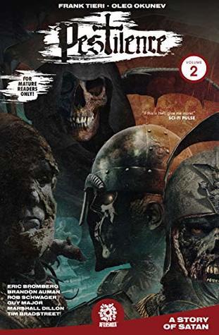 Pestilence, Vol. 2: A Story of Satan by Guy Major, Tim Bradstreet, Oleg Okunev, Marshall Dillon, Rob Schwager, Mike Marts, Frank Tieri