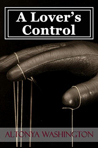 A Lover's Control by AlTonya Washington