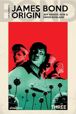 James Bond: Origin #3 by Bob Q, Jeff Parker