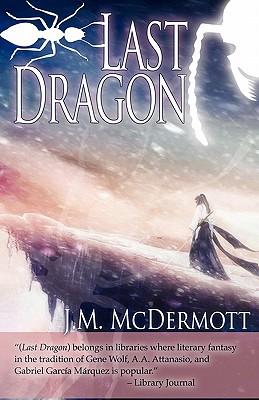 Last Dragon by J. M. McDermott