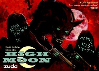High Moon Vol. 1 by David Gallaher, Steve Ellis