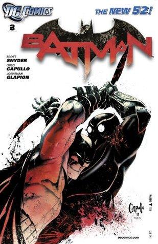 Batman (2011-2016) #3 by Scott Snyder, Greg Capullo