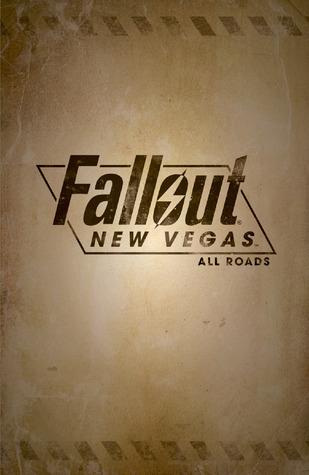 Fallout: New Vegas - All Roads by Wellinton Alves, Belardino Brabo, Nelson Pereira, Michael Atiyeh, Michael Heisler, Jean Diaz, Chris Avellone