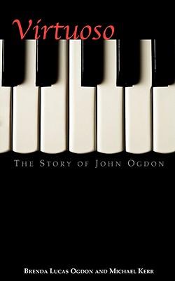 Virtuoso by Brenda Lucas Ogdon, Michael Kerr