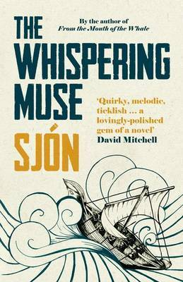 The Whispering Muse by Sjón, Victoria Cribb