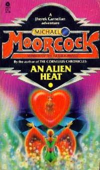 An Alien Heat by Michael Moorcock