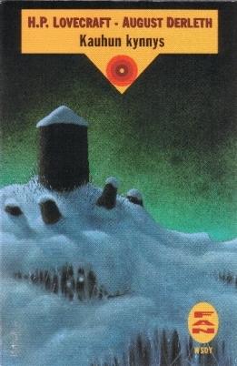 Kauhun kynnys by August Derleth, H.P. Lovecraft, Ilkka Äärelä
