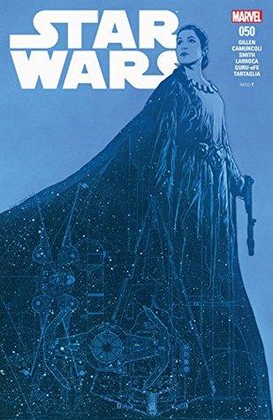 Star Wars (2015-) #50 by Travis Charest, Giuseppe Camuncoli, Kieron Gillen, Salvador Larroca