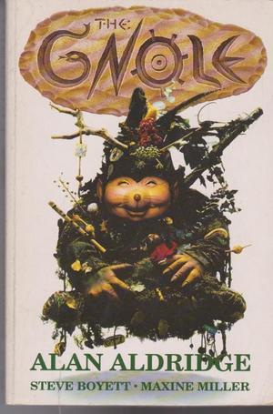 The Gnole by Alan Aldridge, Steven R. Boyett