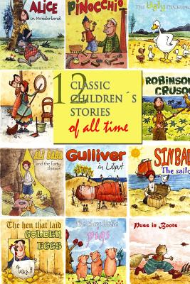 12 Classic Children´s Stories of All Time by Lewis Carroll, Charles Perrault, Brothers Grimm