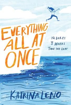 Everything All at Once by Katrina Leno