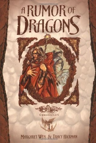 A Rumor of Dragons by Margaret Weis, Tracy Hickman