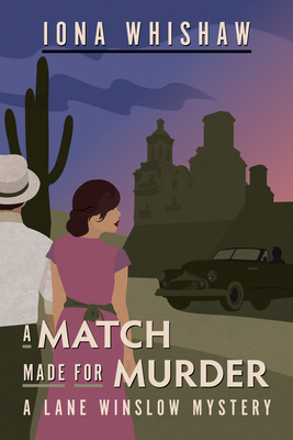 A Match Made for Murder by Iona Whishaw