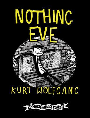 Nothing Eve by Kurt Wolfgang