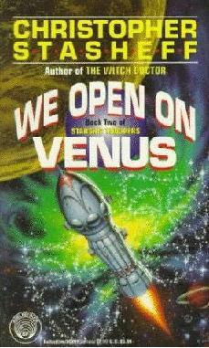 We Open on Venus by Christopher Stasheff