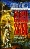 The Earth Saver by Catherine Wells