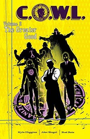 C.O.W.L., Volume 2: The Greater Good by Kyle Higgins, Alec Siegel, Rod Reis