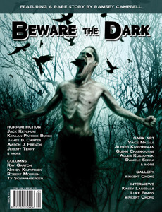 Beware the Dark #1 by Jeremy Terry, Terry 'Horns' Erwin, Paul Fry, Jack Ketchum, Ramsey Campbell, Sheri White, Timothy McGivney, Russell C. Connor, Kealan Patrick Burke, James B. Carter, Aaron J. French