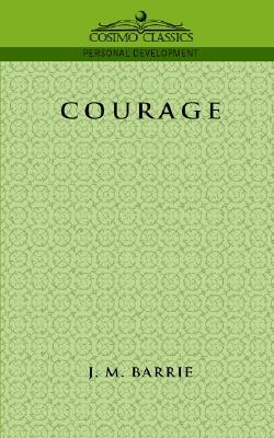 Courage by J.M. Barrie