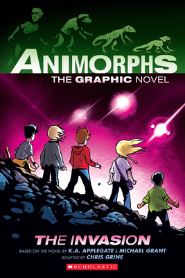 Animorphs Graphix #1: The Invasion by Michael Grant, K.A. Applegate