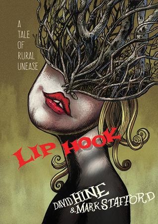 Lip Hook by Mark Stafford, David Hine