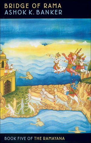 Bridge of Rama by Ashok K. Banker