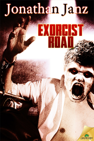Exorcist Road by Jonathan Janz