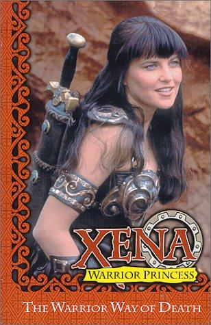 Xena: Warrior Princess - The Warrior Way of Death by Joyce Chin, John Wagner