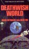 Deathwish World by Mack Reynolds, Dean Ing