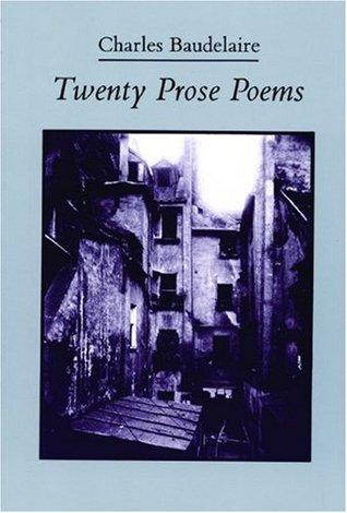 Twenty Prose Poems by Charles Baudelaire, Michael Hamburger