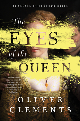 The Eyes of the Queen, Volume 1 by Oliver Clements