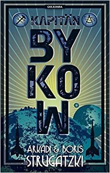 Kapitän Bykow by Boris Strugatsky, Arkady Strugatsky