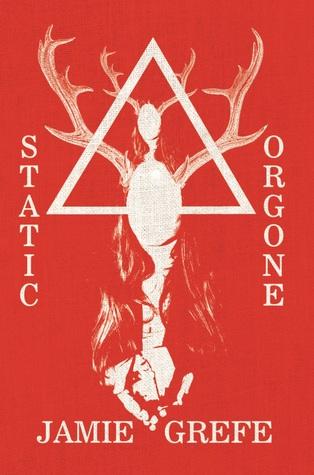 Static/Orgone by Jamie Grefe