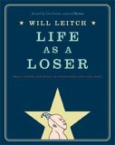 Life as a Loser by Will Leitch, Tom Perrotta