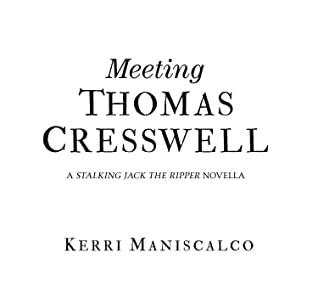 Meeting Thomas Cresswell by Kerri Maniscalco