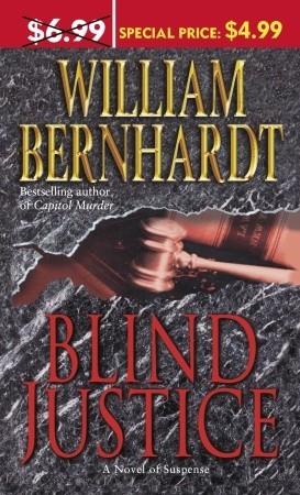 Blind Justice by William Bernhardt