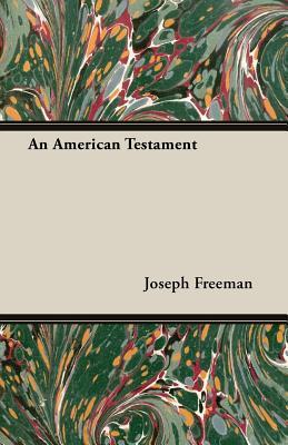 An American Testament by Joseph Freeman