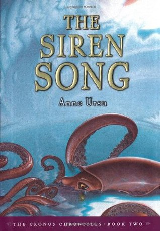 The Siren Song by Anne Ursu, Eric Fortune