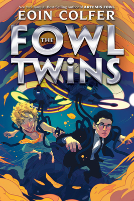 The Fowl Twins (a Fowl Twins Novel, Book 1) by Eoin Colfer