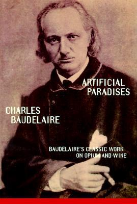 Artificial Paradises by Charles Baudelaire, Stacy Diamond