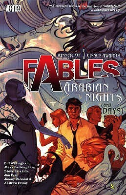 Fables: Arabian Nights and Days by Mark Buckingham, Steve Leialoha, Bill Willingham