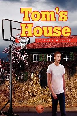 Tom's House by Stephen Weiner
